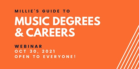 WEBINAR | Millie's Guide to Music Degrees and Careers tickets