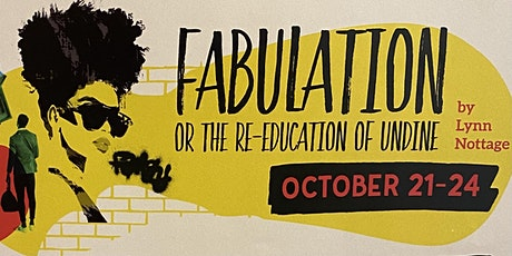 FABULATION or The Re-education of Undine tickets