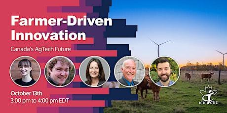 Farmer-Driven Innovation: Canada's AgTech Future tickets