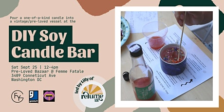 DIY Soy Candle Bar @ the Femme Fatale x Finding Your Good Pre-Loved Bazaar tickets