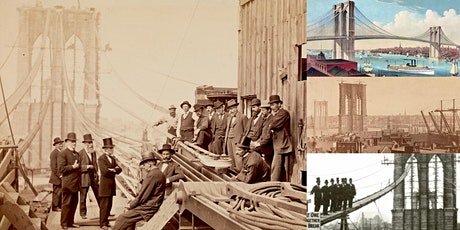 'The Building of the Brooklyn Bridge: The Challenges, The Triumph' Webinar tickets