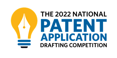 2022 National Patent Application Drafting Competition Information Session tickets