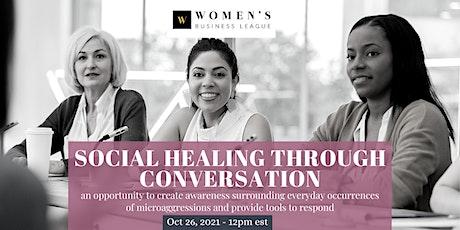 Social Healing Through Conversations tickets