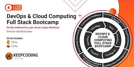 Sesión Informativa: DevOps & Cloud Computing Full Stack Bootcamp - V boletos