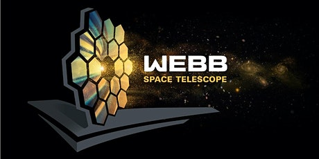 The James Webb Space Telescope: We Can See the Beginning tickets