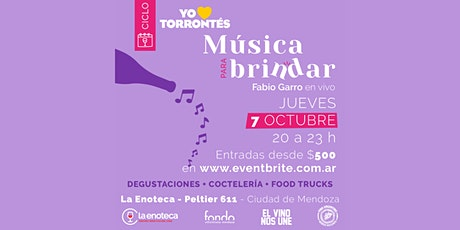 MÚSICA PARA BRINDAR (07-10) - Especial Torrontés entradas