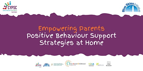 Empowering Parents -Positive Behaviour Supports at Home (Oct) tickets