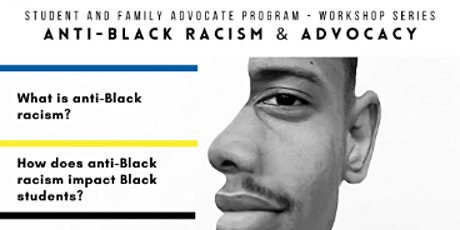 Anti-Black Racism and Advocacy tickets