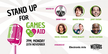 Stand up for Games Aid sponsored by Electronic Arts tickets