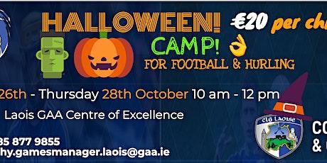 Laois GAA Halloween Camp for boys and girls 6 to13 @ LOETB, COE, Portlaoise tickets
