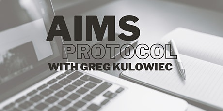Start the Discussion: AIMS Protocol For Your School  with Greg Kulowiec tickets