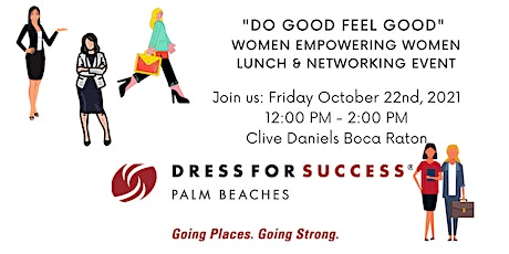 DO GOOD FEEL GOOD Luncheon to benefit Dress for Success  Palm Beaches tickets