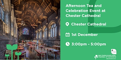 Afternoon Tea and Celebration Event at Chester Cathedral tickets