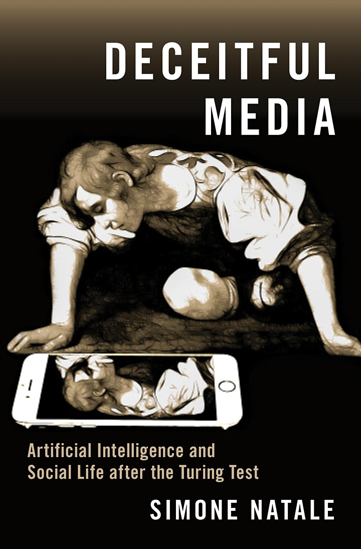 """Online book launch for """"Deceitful Media"""" (Oxford University Press, 2021) image"""
