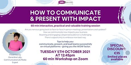 HOW TO COMMUNICATE & PRESENT WITH IMPACT tickets