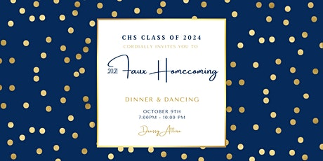CHS Class of 2024 Faux Homecoming tickets