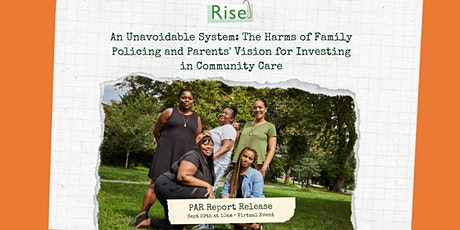 Rise Parents' Platform Report Release tickets