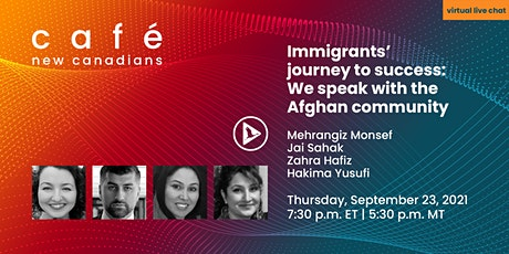 Immigrants' journey to success: We speak with the Afghan community tickets