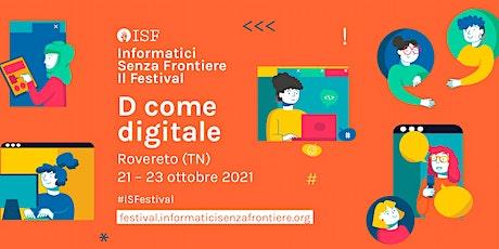 Sistemi autonomi ed etica nelle interazioni con gli umani|ISF Festival 2021 biglietti