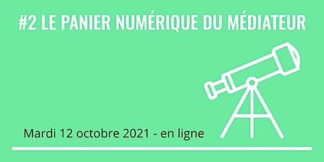Copy of Panier numérique du médiateur billets