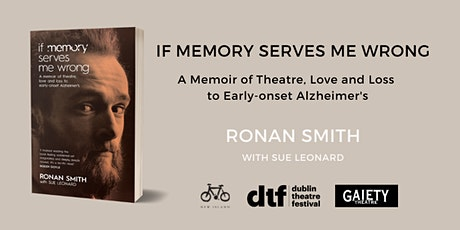 Book Launch: 'If Memory Serves Me Wrong' by Ronan Smith tickets