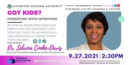 Got Kids?: Parenting with Intention tickets