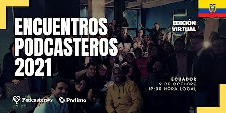 Encuentro Podcastero 2021 | Ecuador entradas