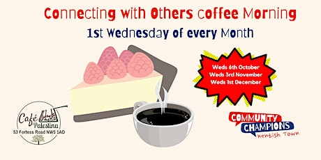 Connecting with Others Coffee Morning tickets