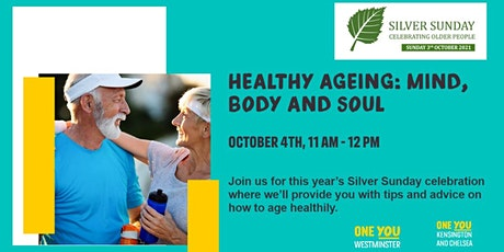 Healthy Ageing: Mind, Body & Soul tickets