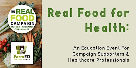 Real Food for Health: An Education Event tickets