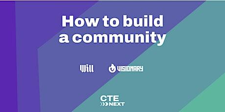 How to build a community! @CTENEXT biglietti