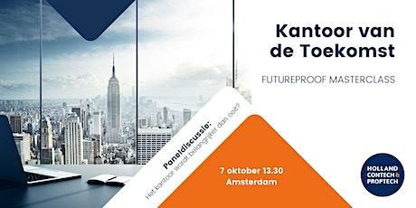 Futureproof Masterclass | Kantoor van de Toekomst tickets