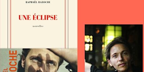 Rencontre & dédicace avec Raphaël Haroche billets