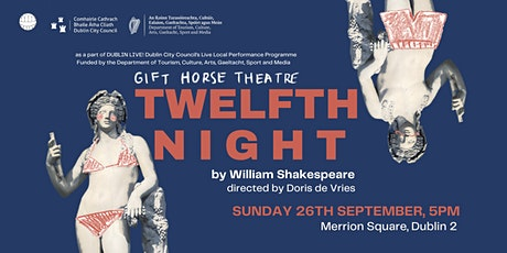 Twelfth Night - Open Air Theatre - Merrion Square tickets