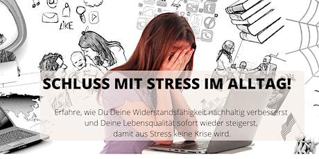 Stress-lass-nach. 3 Schritte, wie Du als Frau im Alltag Stressfrei bist! Tickets