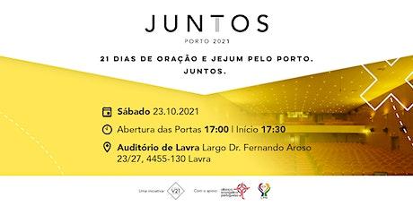 Juntos Porto 2021 - 23 de Outubro bilhetes