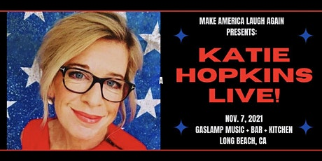Make America Laugh Again Presents Katie Hopkins tickets