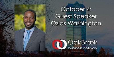 VIRTUAL Oak Brook Meeting October 4: Guest Speaker Ozias Washington