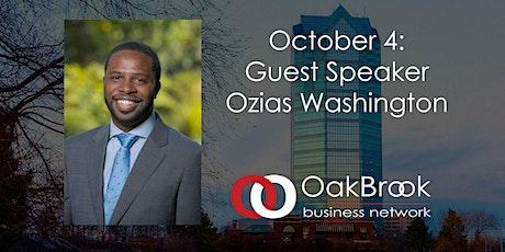 VIRTUAL Oak Brook Meeting October 4: Guest Speaker Ozias Washington tickets