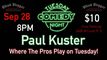 Comedy Tuesday Night Starring Paul Kuster tickets