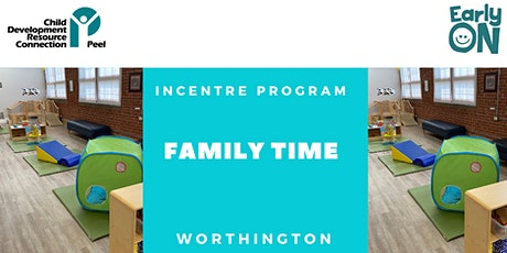 IN CENTRE PROGRAM - Family Time (Birth - 6 years) tickets