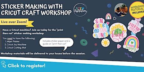 Sticker Making with Cricut Craft Workshop (Live over Zoom) Joy Machine tickets