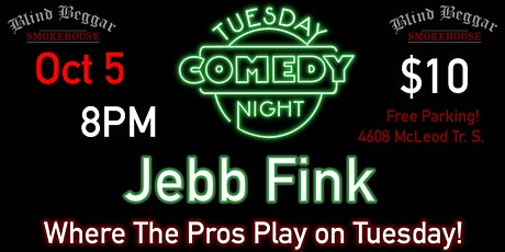 Comedy Tuesday Night Starring Jeb Fink tickets