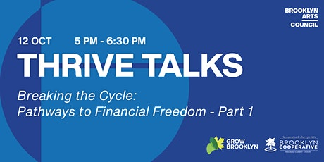 Thrive Talks Webinar:  Breaking the Cycle - Part 1 tickets