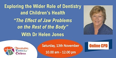 Exploring the Wider Role of Dentistry and Children's Health tickets