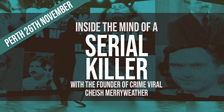 Inside the Mind of a Serial Killer - Perth tickets