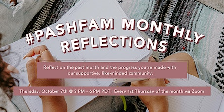 #PashFam Monthly Reflections [Free Event] tickets