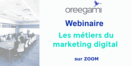 Webinar Les Métiers du Marketing Digital tickets