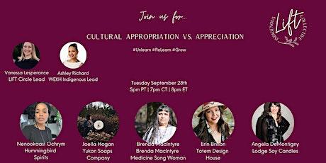 Indigenous Culture: Appreciation vs. Appropriation tickets