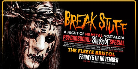Break Stuff: Psychosocial - Slipknot Special tickets